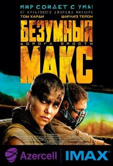 Dəlisov Maks: Qəzəb yolu IMAX