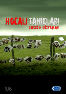 Khojaly witnesses. The tears of truth